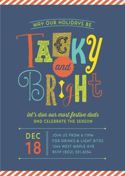 Tacky and Bright