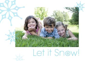Let it Snow... yes please! Holiday Photo Cards