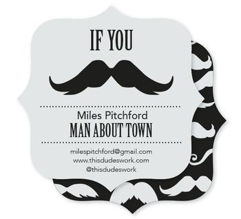 If you moustache Business Cards