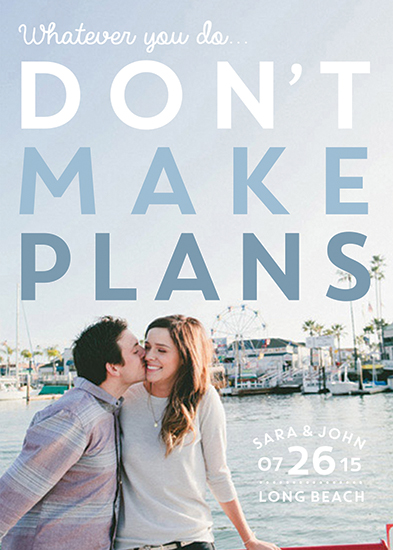 save the date cards - Whatever You Do...