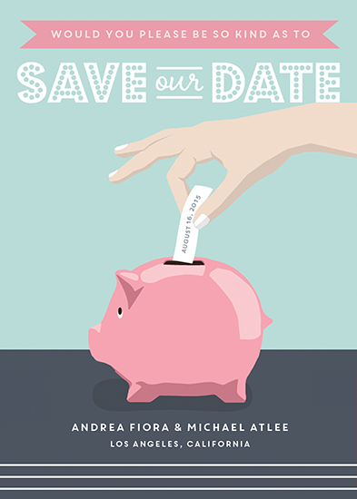 save the date cards - Put It In The Bank