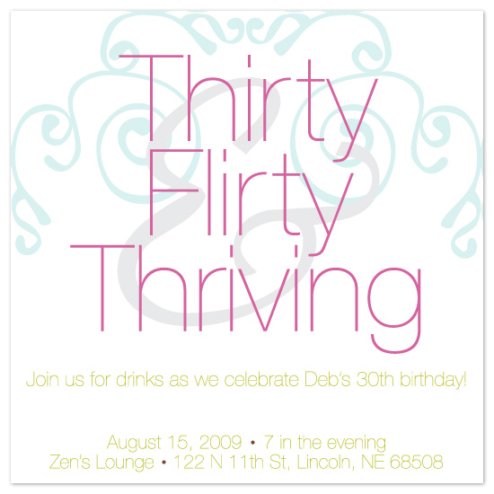 party invitations - Thirty, Flirty & Thriving by Meghan Walsh