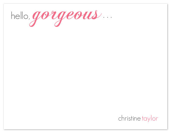 personal stationery - Hello, gorgeous by Ashley Porter