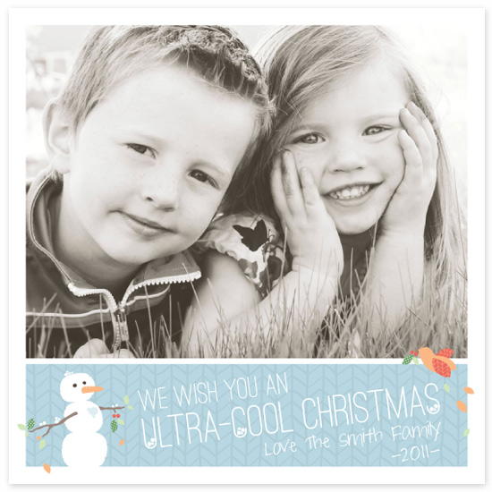 holiday photo cards - Ultra Cool Snowman by Karrissa Armstrong