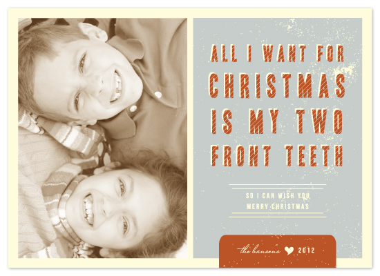 holiday photo cards two front teeth by lehan veenker - All I Want For Christmas Are My Two Front Teeth