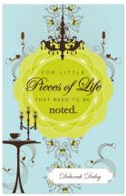 Pieces Of Life by Debbie Daley