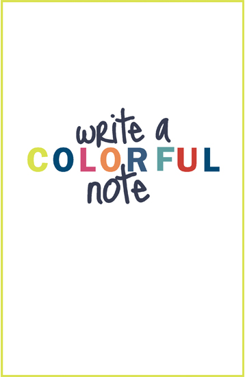 journals - Write a colorful note by 17th Street Designs