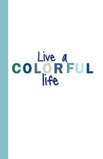 journals - Live A Colorful Life by 17th Street Designs