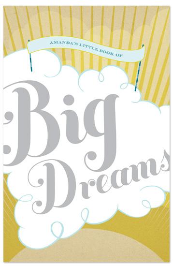 journals - Big Dreams by Lynn Roach