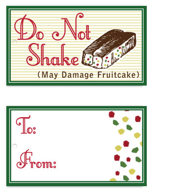 gift tags - Do Not Shake The Fruitcake by Eastwind Creations
