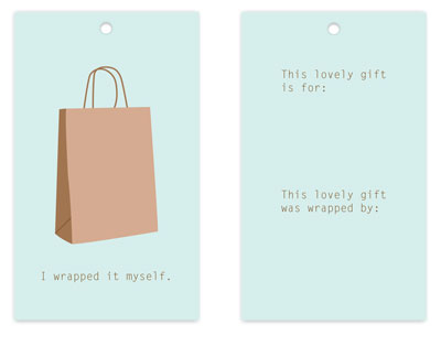 gift tags - I Wrapped It Myself by Megan Duran