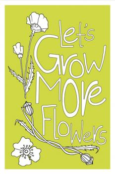 Let's Grow More Flowers