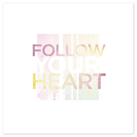 art prints - Follow Your Heart by emily elizabeth stationery