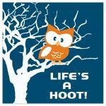 Life's a Hoot by Kayla Gyorick