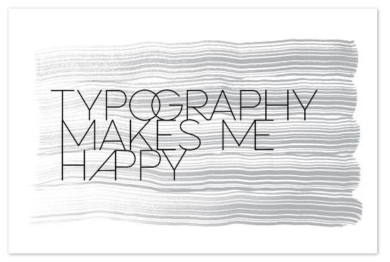 art prints - Type Makes Me Happy by j.bartyn