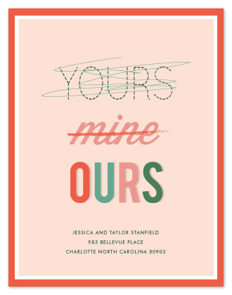 moving announcements - yours, mine OURS by Sara Hicks Malone
