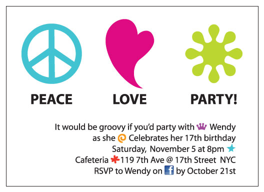 party invitations - Peace Love Party by Dana Melnick