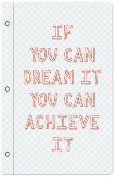 Dream It, Achieve It