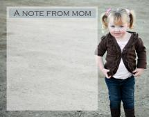 Moms note by Julie D Luehrs