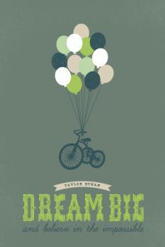 Dream Big and Believe
