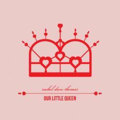 Our Little Queen