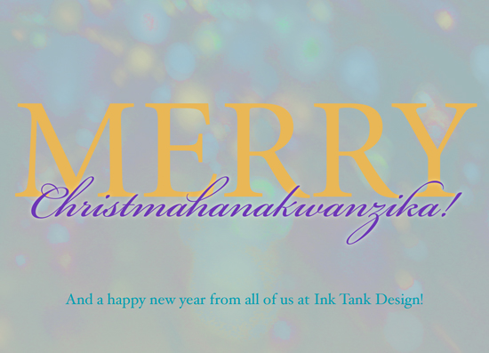 corporate holiday cards - Merry Christmahanakwanzika! by Charis