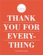 Thanks for Everything by Corey David Helling