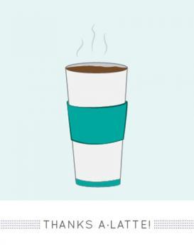 A Latte Thanks
