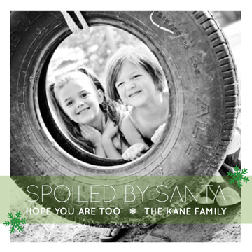 holiday photo cards - Spoiled by Santa by EKJ designs
