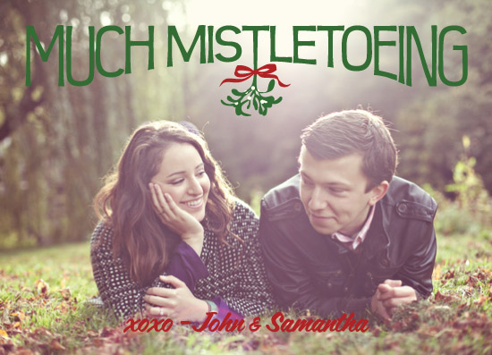 holiday photo cards - much mistletoeing horizontal by Barbara Lundberg