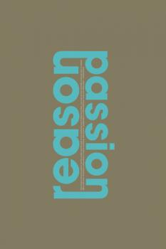 Passion/Reason