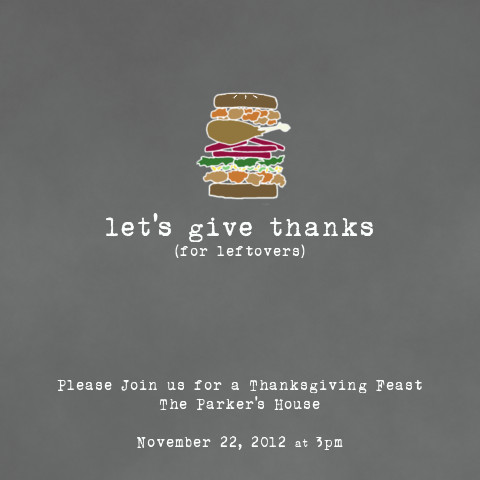 party invitations - Give Thanks for Leftovers by Jillian Barber