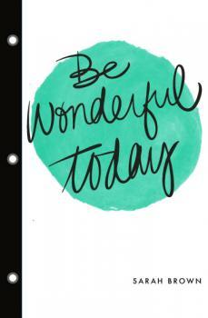 Be Wonderful