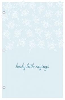 Lovely Little Sayings