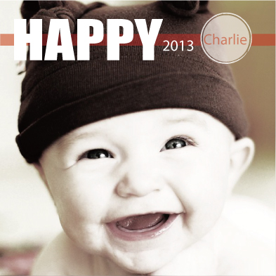 new year's cards - Happy 2013 baby by Chi