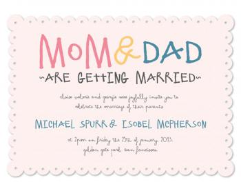 Mom & Dad are getting Married