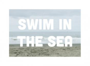 Swim in the Sea