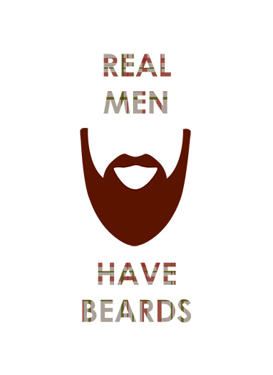 art prints - Real Men Have Beards by Aubrie Pegs