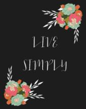Live Simply, With Whims... by Bobbi Welzel