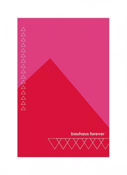Bauhaus Forever