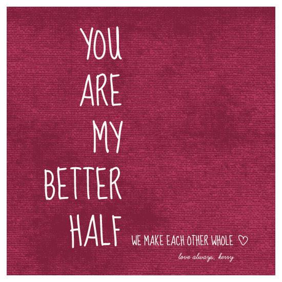 valentine's cards - My Better Half by Rachel Buchholz