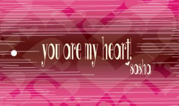 You are my HEART!