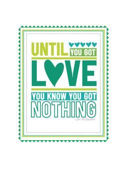 Until You've Got Love