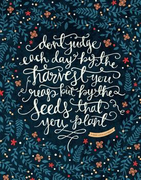 By The Seeds That You Plant