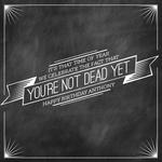 Not Dead Yet by Whitney Maass