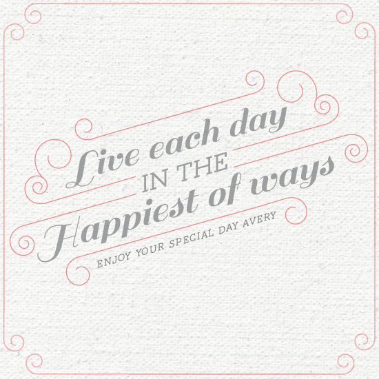 greeting card - Live each day in the happiest of ways by Whitney Maass