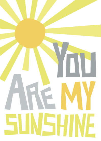 greeting card - You Are My Sunshine by Linda Beach