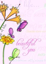 Beautiful You Butterfly... by Olivia A Kneibler