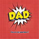 Superhero Dad by Tami Warrington