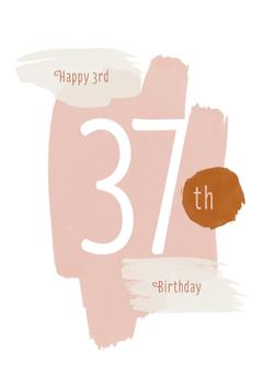 Your 3rd 37th Birthday